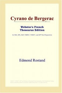 Cyrano De Bergerac: Webster's French Thesaurus