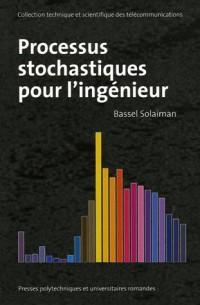 Processus stochastiques pour l'ingénieur