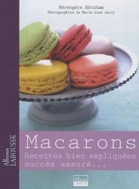 Macarons : Recettes bien expliquées succès assuré...
