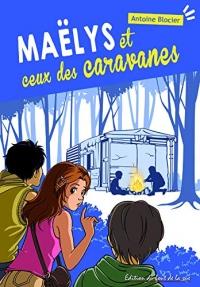 Maelys et Ceux des Caravanes