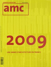 AMC, N° 193décembre 2009- : Une année d'architecture en France