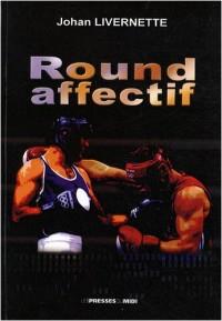 Round affectif