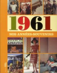 Annees Mémoire 1961