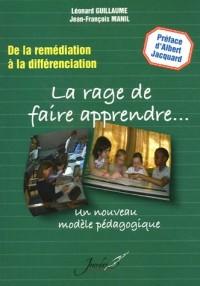 La rage de faire apprendre... : De la remédiation à la différenciation