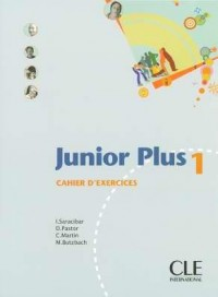 Junior Plus 1 : Cahier d'exercices