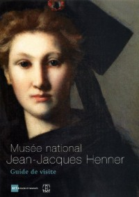 Musee National Jean-Jacques Henner - Guide de Visite
