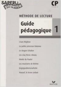 Saperlipopette : Lecture, CP, tome 1 : 1er et 2ème trimestre (Manuel du professeur)