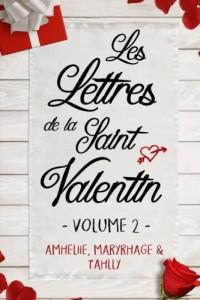 Les Lettres de la Saint Valentin - Volume 2