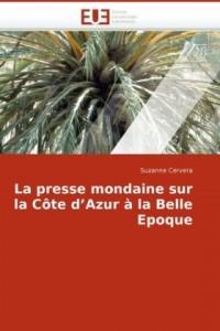 La presse mondaine sur la Côte d'Azur à la Belle Epoque