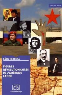 Figures révolutionnaires de l'Amérique latine