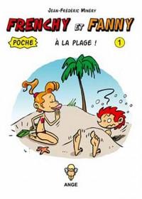 Frenchy et Fanny à la plage ! T01 Poche
