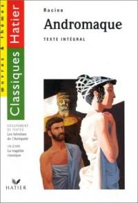 Andromaque : les héroïnes de l'antiquité