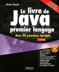 Le Livre de Java Premier Langage - avec 90 Exercices Corriges