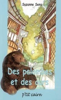Des palombes et des ours