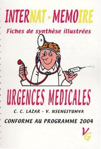Urgences médicales : Fiches de synthèse illustrées