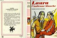 Laura l'indienne blanche