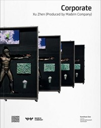Corporate: Xu Zhen (Produced by MadeIn Company)