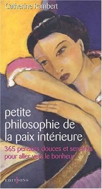 Petite philosophie de la paix intérieure