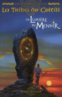 La Tribu de Celtill, Tome 4 : La Lumière du Menhir