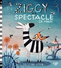 Ziggy et le Spectacle de Minuit - Tome - Ziggy et le Spectacle de Minuit