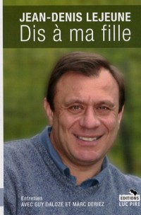 Dis à ma fille : Entretien avec Guy Daloze et Marc Deriez
