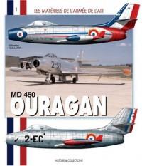 MD 450 Ouragan : Le premier chasseur à réaction français