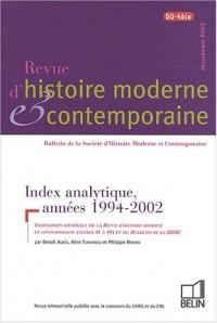 Revue d'histoire moderne et contemporaine,  tome 50 N° 4bis Sup : Index analytique, années 1994-2002