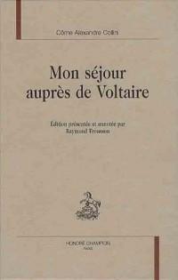 Mon séjour auprès de Voltaire