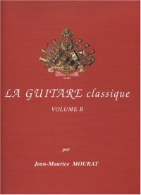 La Guitare classique vol.B
