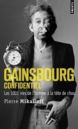 Gainsbourg confidentiel - Les 1001 vies de l'homme à la tête de chou [Poche]