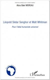 Léopold Sédar Senghor et Walt Whitman : Pour l'idéal humaniste universel