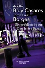 Six problèmes pour Don Isidro Parodi [Poche]