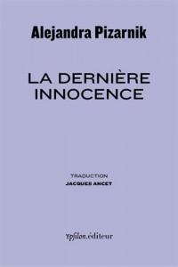 La dernière innocence : Suivi de