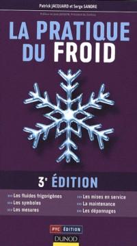 La pratique du froid