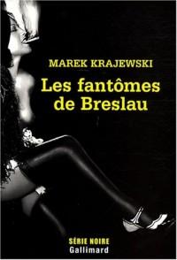 Les fantômes de Breslau