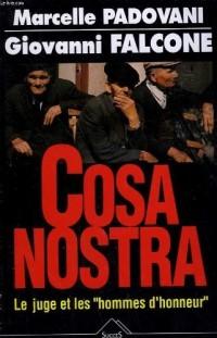 Cosa nostra. le juge et les hommes d'honneur.