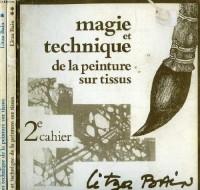 Magie et technique de la peinture sur tissus