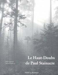 Le Haut-Doubs de Paul Stainacre