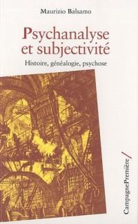 Psychanalyse et subjectivité