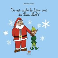 Où est caché le lutin vert du Père Noël?
