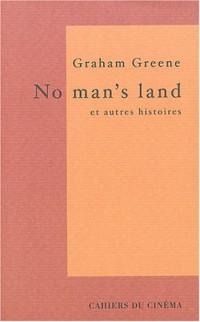 No man's land et autres histoires