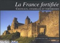 France fortifiee (la)