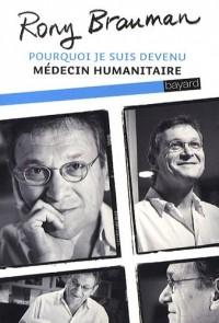 Pourquoi je suis devenu médecin humanitaire