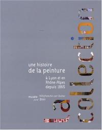 Une histoire de la peinture à Lyon et en Rhône-Alpes depuis 1865