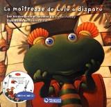 Lulu Vroumette : La maîtresse de Lulu a disparu (1CD audio) [Livre audio]