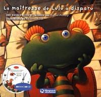Lulu Vroumette : La maîtresse de Lulu a disparu (1CD audio)