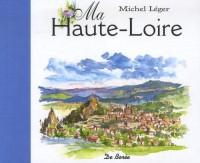Ma Haute-Loire : Petits bonheurs d'un peintre