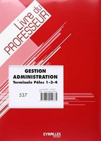 Gestion Administration Terminale Poles 1 3 4 Livre du Professeur