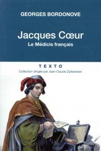 Jacques Coeur - Le médicis français