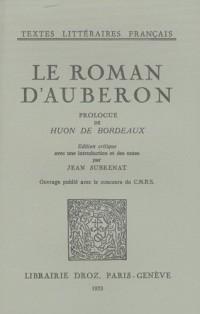 Le roman d'Auberon : Prologue de Huon de Bordeaux